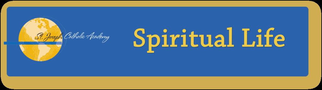 St. Joseph Catholic Academy Spiritual Life