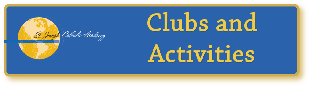 St. Joseph Catholic Academy clubs and activities