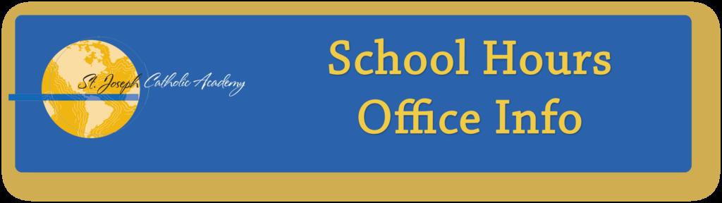 St. Joseph Catholic Academy school hours