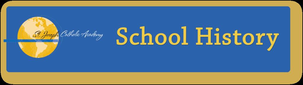 St. Joseph Catholic Academy history